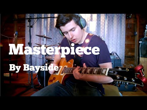 Bayside - Masterpiece | Guitar & Drum Cover