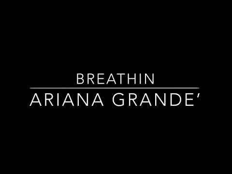 Ariana Grande - breathin [Mp3 Download]