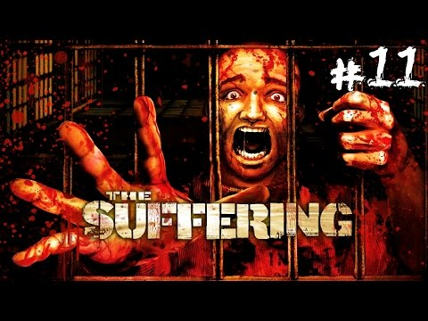 The Suffering - Walkthrough Part 11: Surfacing/An Eye For An Eye Makes The Whole World Blind