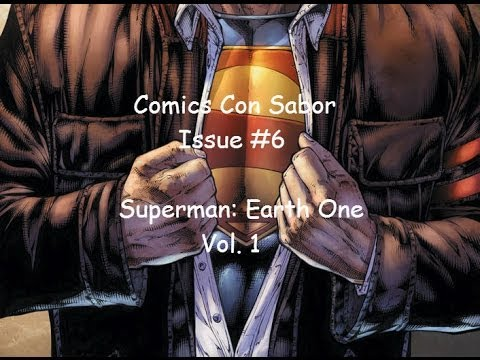 Comics Con Sabor - Issue #6 - Superman: Earth One (Review)