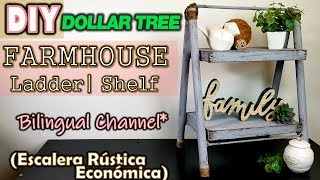DIY Dollar Tree Farmhouse Ladder \ Shelf | English & Spanish | Escalera Rústica SÚPER ECONÓMICA
