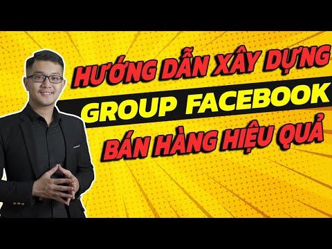 Hướng dẫn tạo Group Facebook bán hàng hiệu quả