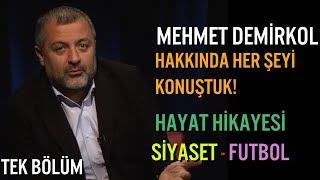 Mehmet Demirkol Kimdir? Bilinmeyen Bütün Yönleri! TEK PARÇA (Ciddiyetten Uzak - Spor Servisi)