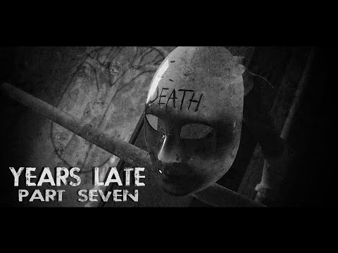 """Years Late"" Part 7 (Post-Apocalyptic)"