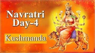 Navratri Day 4 | Navratri Special Video | Kushmanda Mata | कुष्मांडा | Navratri Day 4 Details