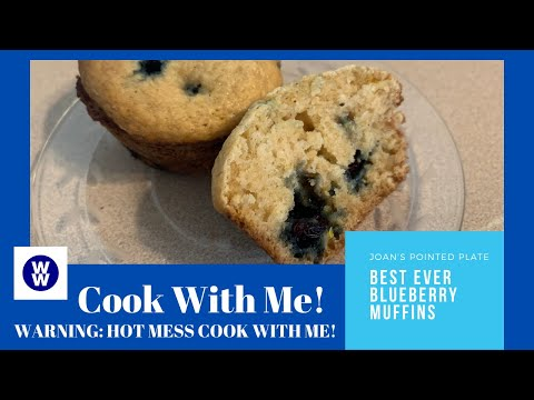 MyWW | Best Ever Blueberry Muffins - WARNING - HOT MESS COOK WITH ME!!!! from YouTube · Duration:  14 minutes 14 seconds