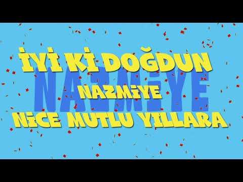 İyi ki doğdun NAZMİYE - İsme Özel Ankara Havası Doğum Günü Şarkısı (FULL VERSİYON) (REKLAMSIZ)