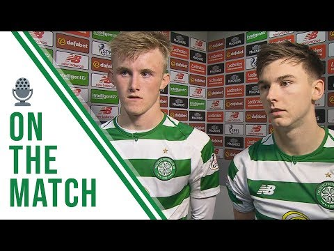 🎙️ Ewan Henderson and Kieran Tierney on the match | Celtic 4-1 Motherwell
