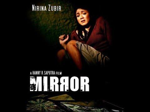 Download Film Mirror Indonesia 2005 - Full Movie
