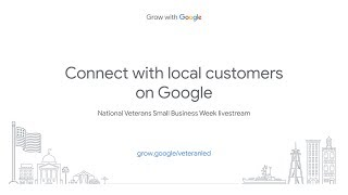 Connect with local customers on  Google, National Veterans Small Business Week Livestream