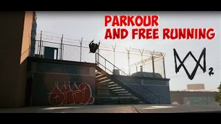 Watch Dogs 2 Parkour and Freerunning