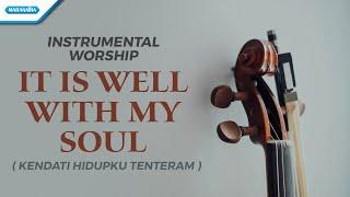 Download Instrumental Worship - Violin - It Is Well With My Soul (Kendati Hidupku Tenteram) - Henry Lamiri