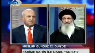 Müslüm Gündüz 32 Gün De Hepsini izleyin? icimizde Asker yok Fadime Sahin Tayyip Erdogan-Ömer