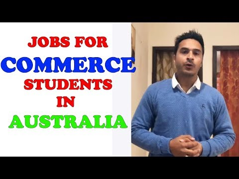 JOBS FOR COMMERCE STUDENT IN AUSTRALIA || SCOPE