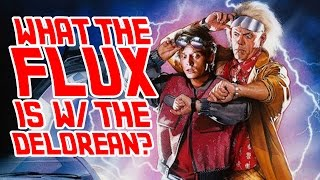 What the FLUX is w/ the DeLorean!? | Desk of ...