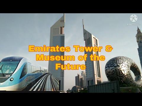 EMIRATES TOWER | MUSEUM OF THE FUTURE | DUBAI METRO | DUBAI CITY OF DREAMS