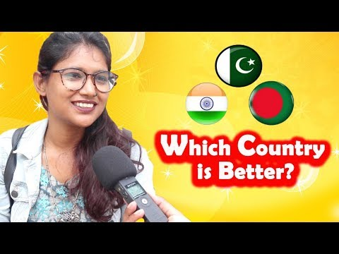 which-country-is-better?-🇮🇳india,-🇵🇰pakistan-or-🇧🇩bangladesh?-nonstop-videos