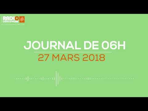 Le journal de 06H00 du 27 mars 2018 - Radio Côte d'Ivoire