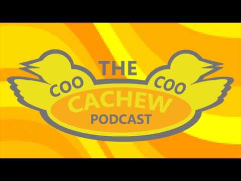 "The Coo Coo Cachew Podcast #2 ""Quoteapocalypse"""