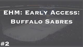 Eastside Hockey Manager: Early Access: Buffalo Sabres: Ep 2: Training Camp