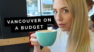 VANCOUVER Travel Guide: Budget Tips   Little Grey Box