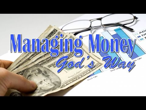 Managing Money God's Way (Spending) - Scott Bayles