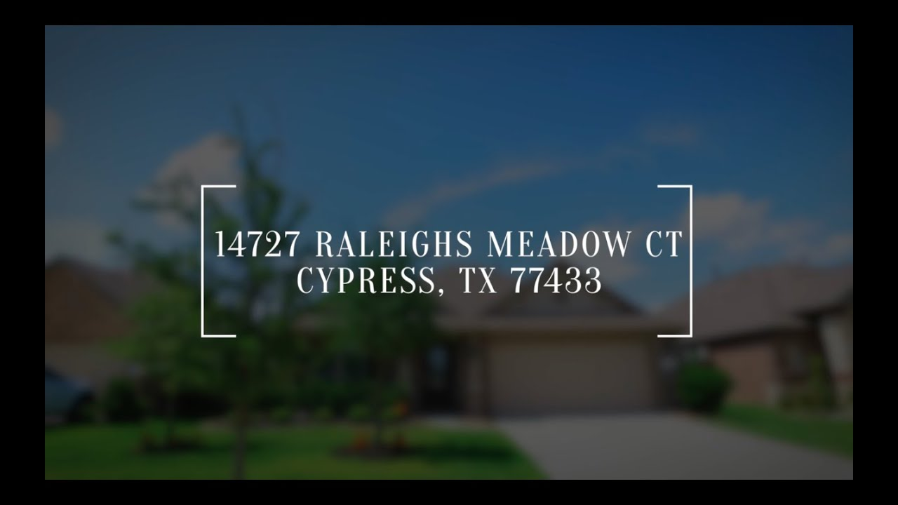 14727 Raleighs Meadow Ct, Cypress, TX 77433 - YouTube