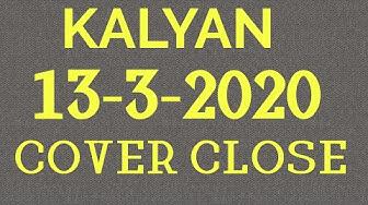 KALYAN 13-3-2020 STRONG CLOSE AND PATTI