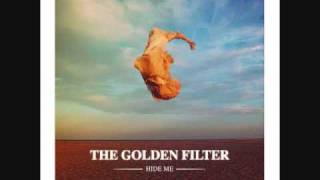 Hide Me - The Golden Filter