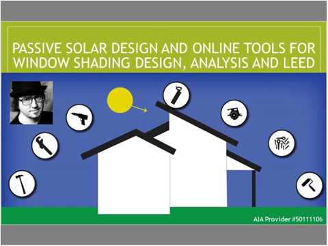 Passive Solar Design and Online Tools for Window Shading Ana