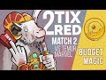 Budget Magic: Two Tix Red vs Temur Marvel (Match 2)