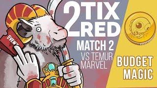 Budget Magic: Two Tix Red vs Temur Marvel (Match 2)