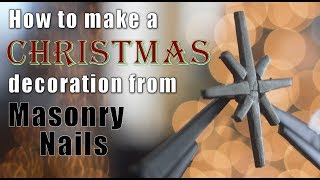 Holiday Special: How to make a Christmas decoration from masonry nails