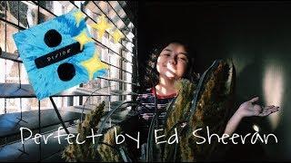 Perfect - Ed Sheeran (Cover by Sophie Ru)