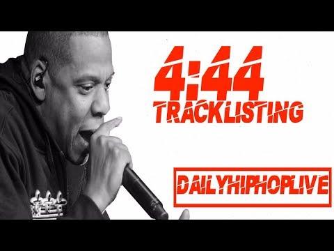 JAY-Z 4:44 Tracklisting (Kendrick Lamar, Kanye, Swizz, Chance the Rapper & Travis Scott Make TheCut)