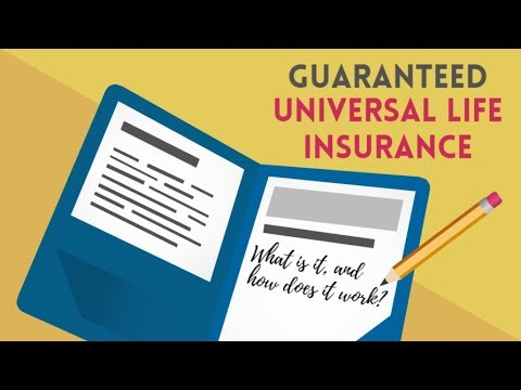 What is Guaranteed Universal Life Insurance? - YouTube