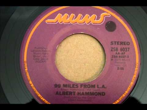 99 Miles From LA by Albert Hammond, with lyrics