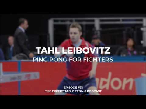Tahl Leibovitz: Ping Pong for Fighters (ETT #31)