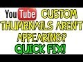 YouTube Custom Thumbnails Not Showing UP- SOLUTION!  HOWTOZoneHD