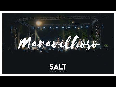 Cia. Salt - Maravilhoso (Clipe Oficial)