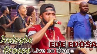 EDE EDOSA ISELOGBE GROOVE LIVE ON STAGE [BENIN MUSIC LIVE ON STAGE]