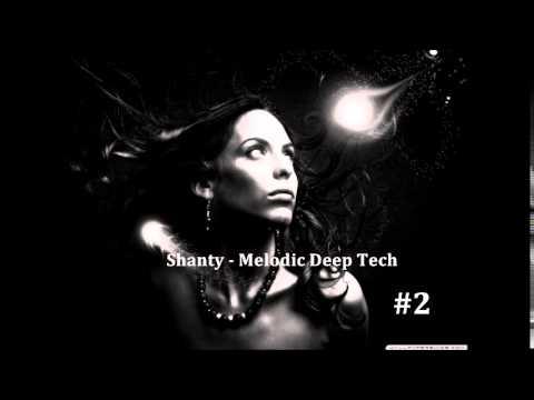 Shanty - Melodic Deep Tech#2