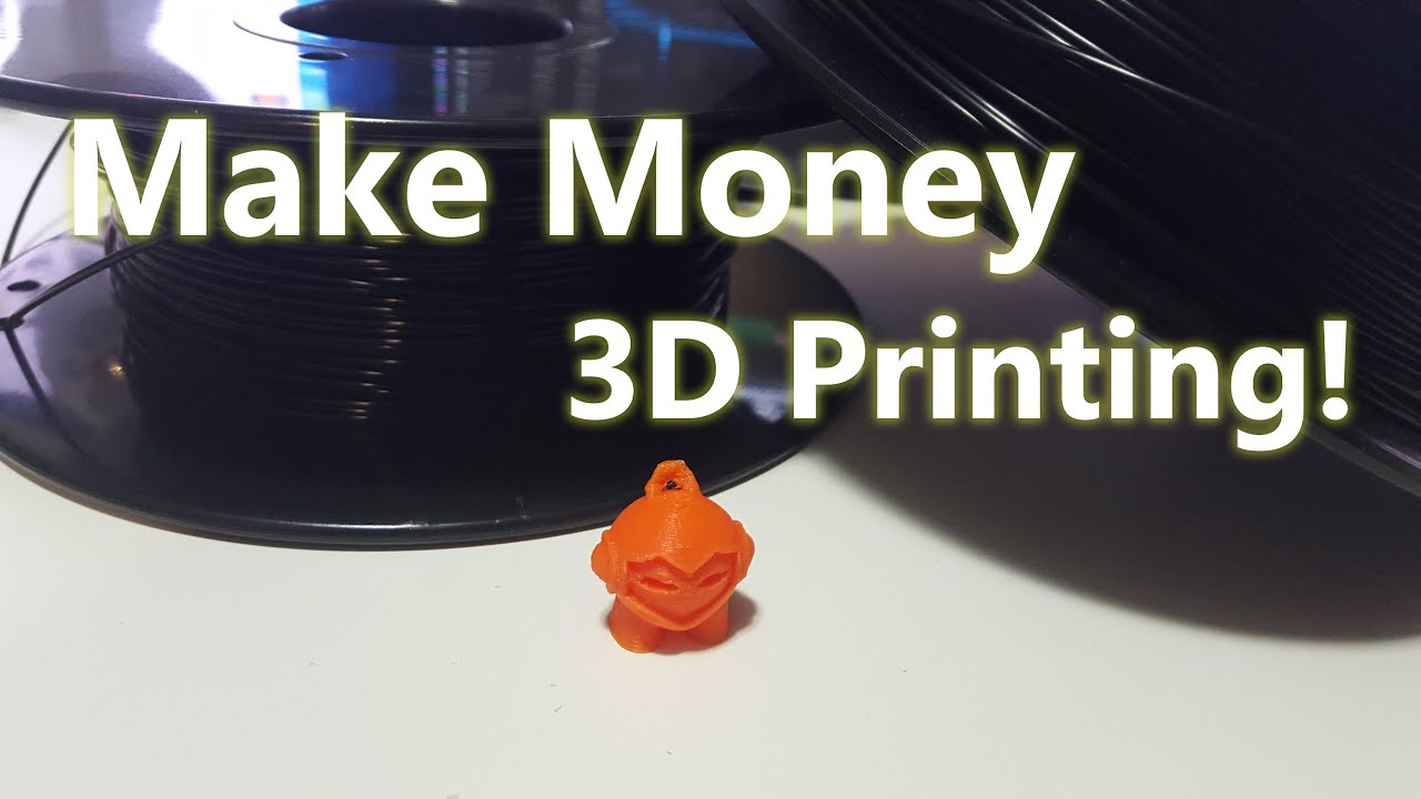 Make Money with 3D printer - YouTube