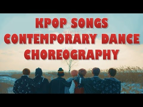 KPOP SONGS CONTEMPORARY DANCE CHOREOGRAPHY