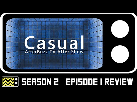 Download Casual Season 2 Episode 1 Review & After Show | AfterBuzz TV