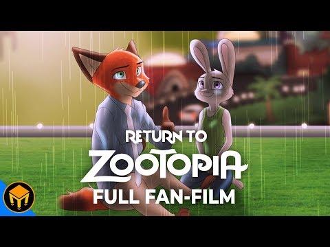 Return To Zootopia | Full Fan Film