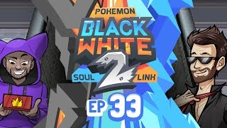 "Pokémon Black 2 & White 2 Soul Link Randomized Nuzlocke w/ ShadyPenguinn! - Ep 33 ""GNARLY BRAH!"""