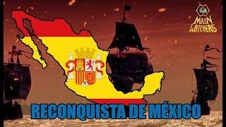 El intento de España de reconquistar México