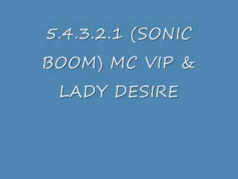 UK GARAGE  5.4.3.2.1 (SONIC BOOM) MC VIP & LADY DESIRE (VIDEO)