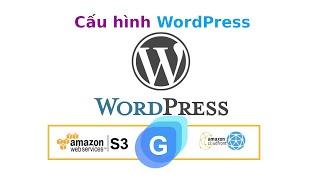 Cấu hình Wordpress với Cloudfront và S3